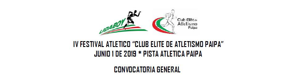 "IV FESTIVAL ATLETICO ""CLUB ELITE DE ATLETISMO PAIPA"""
